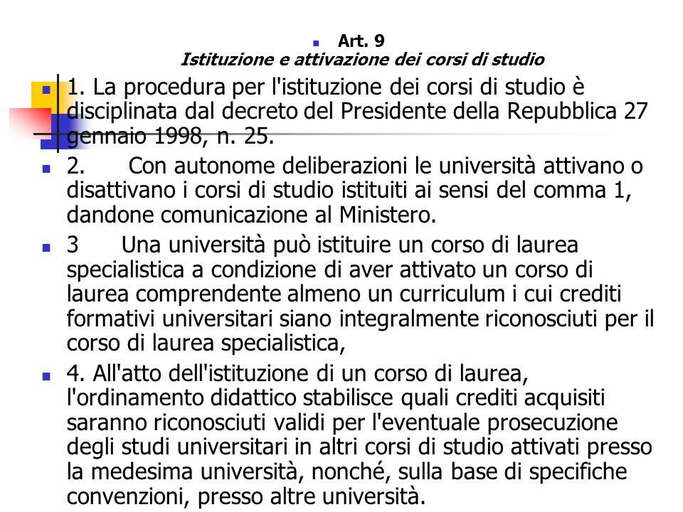 Art. 9 Istituzione e attivazione dei corsi di studio 1.