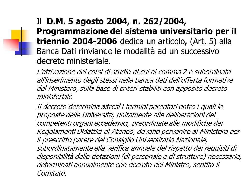 Il D.M. 5 agosto 2004, n.