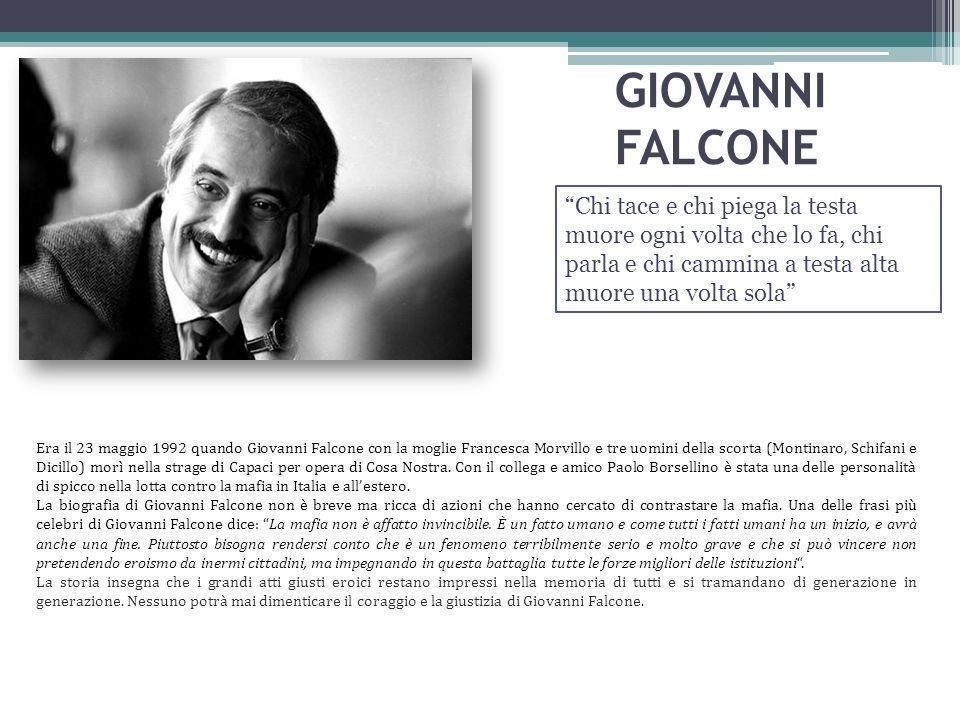 GIOVANNI FALCONE Era il 23 maggio 1992 quando Giovanni Falcone con la moglie Francesca Morvillo e tre uomini della scorta (Montinaro, Schifani e Dicil
