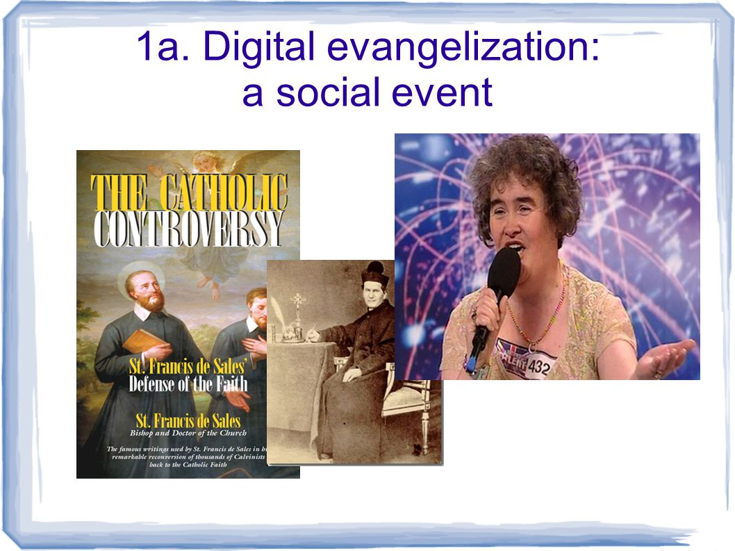 1a. Digital evangelization: a social event