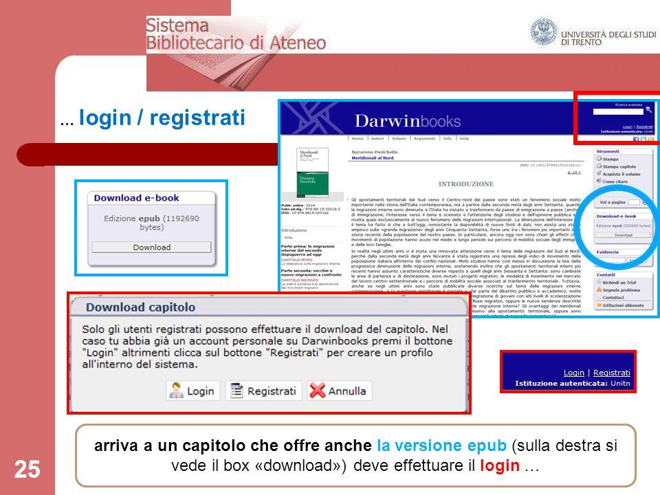 25 … login / registrati 25 arriva a un capitolo che offre anche la versione epub (sulla destra si vede il box «download») deve effettuare il login …