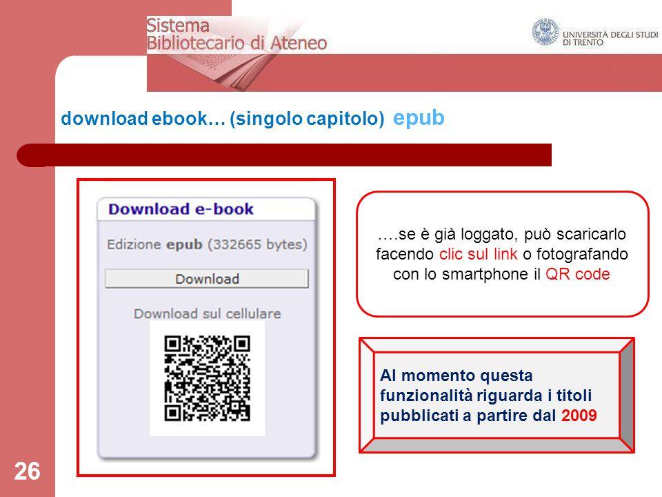 26 download ebook… (singolo capitolo) epub 26 ….se è già loggato, può scaricarlo facendo clic sul link o fotografando con lo smartphone il QR code Al