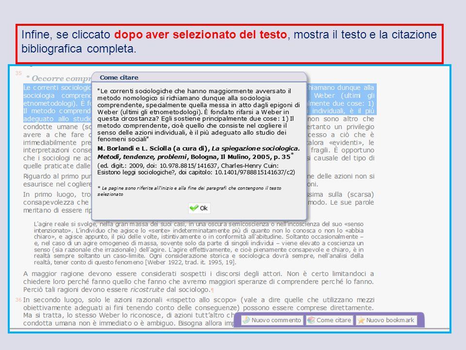 53 Infine, se cliccato dopo aver selezionato del testo, mostra il testo e la citazione bibliografica completa.