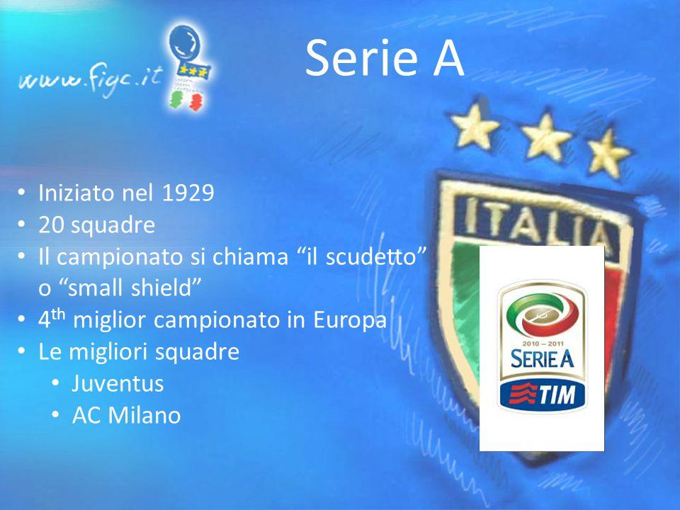 Serie A Iniziato nel 1929 20 squadre Il campionato si chiama il scudetto o small shield 4 th miglior campionato in Europa Le migliori squadre Juventus AC Milano