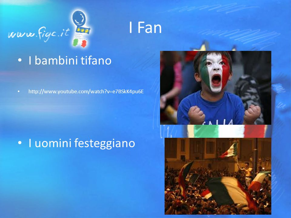 I Fan I bambini tifano http://www.youtube.com/watch v=e7BSkK4pu6E I uomini festeggiano