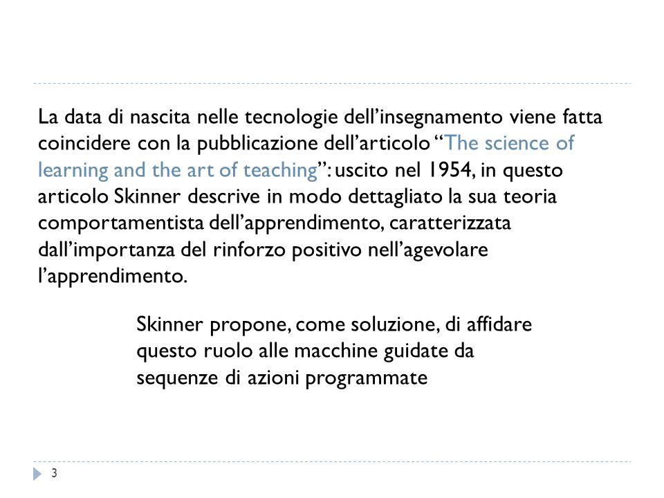 """La data di nascita nelle tecnologie dell'insegnamento viene fatta coincidere con la pubblicazione dell'articolo """"The science of learning and the art o"""