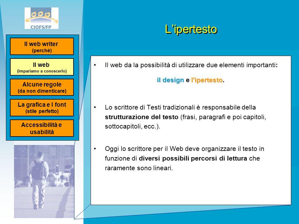 L'ipertesto Il web da la possibilità di utilizzare due elementi importanti: il designl ipertesto il design e l ipertesto.