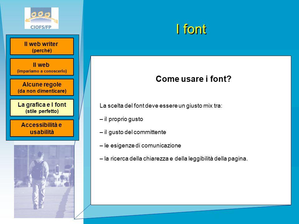 I font Come usare i font.