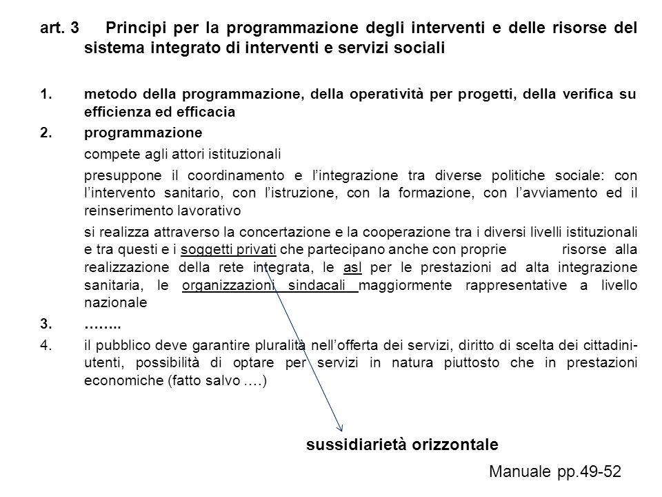 art. 3 Principi per la programmazione degli interventi e delle risorse del sistema integrato di interventi e servizi sociali 1.metodo della programmaz