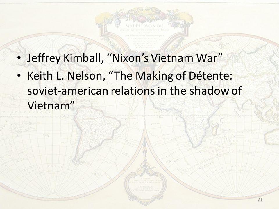 21 Jeffrey Kimball, Nixon's Vietnam War Keith L.