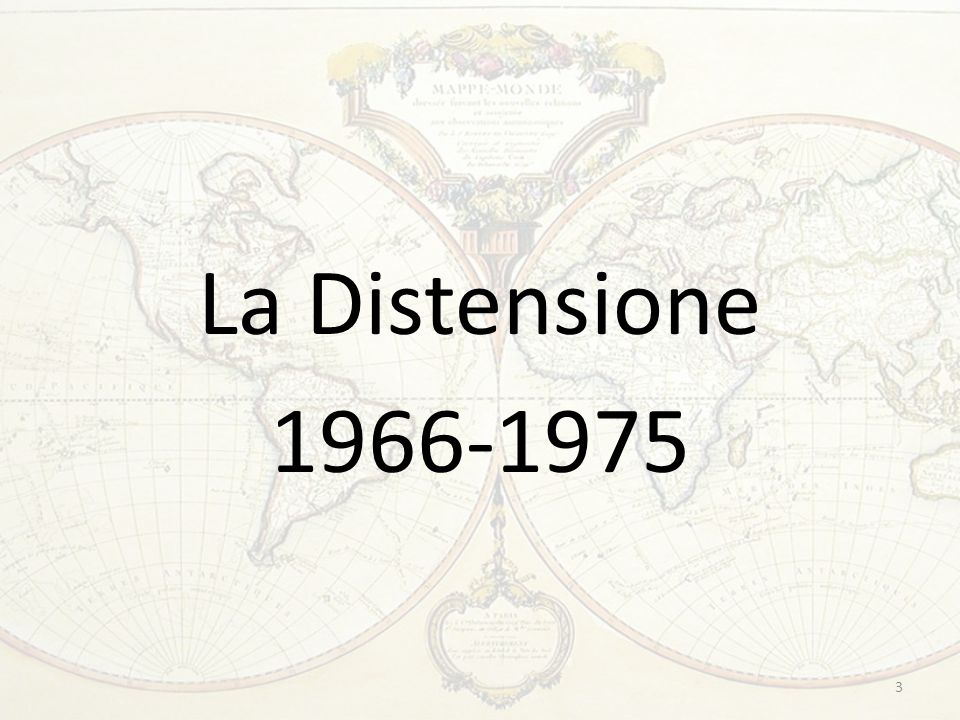 La Distensione 1966-1975 3