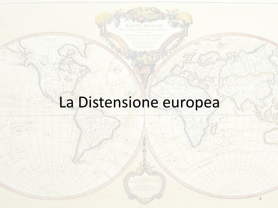 La Distensione europea 4