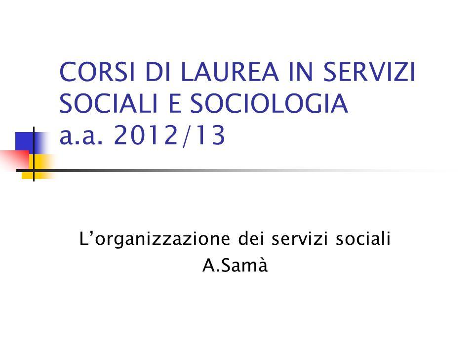 CORSI DI LAUREA IN SERVIZI SOCIALI E SOCIOLOGIA a.a.
