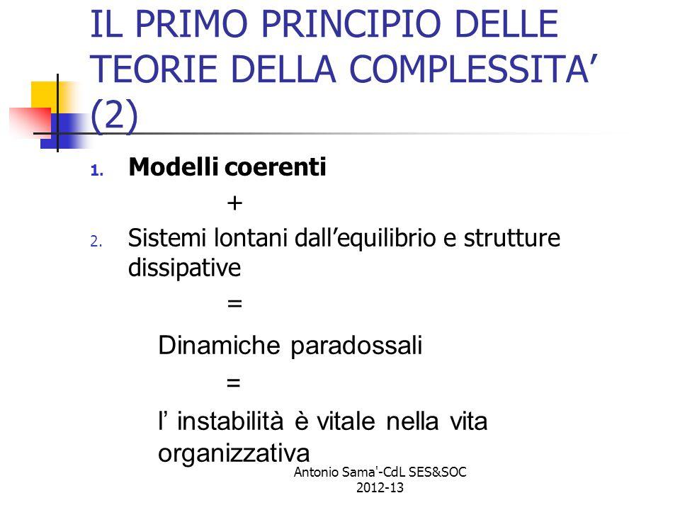 IL PRIMO PRINCIPIO DELLE TEORIE DELLA COMPLESSITA' (2) 1.