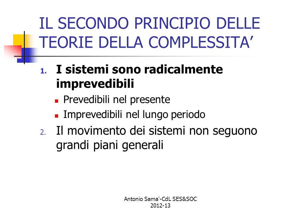 IL SECONDO PRINCIPIO DELLE TEORIE DELLA COMPLESSITA' 1.