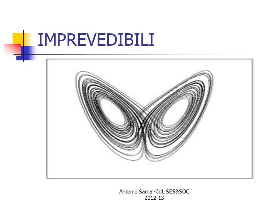IMPREVEDIBILI Antonio Sama -CdL SES&SOC 2012-13