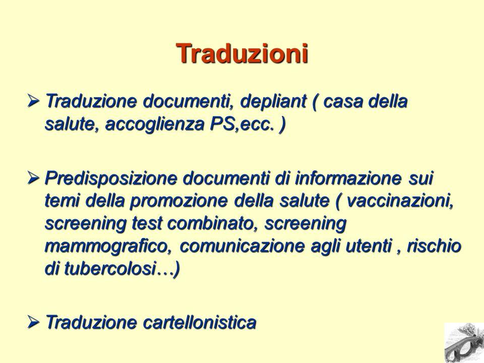 Traduzioni  Traduzione documenti, depliant ( casa della salute, accoglienza PS,ecc.