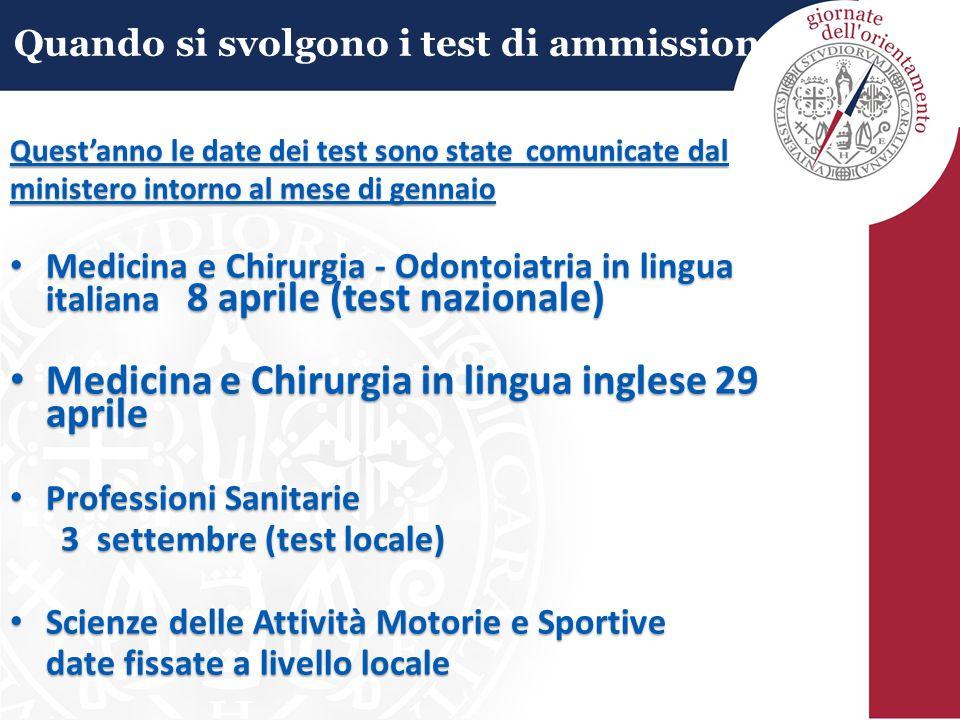 Quando si svolgono i test di ammissione? Medicina e Chirurgia - Odontoiatria in lingua italiana 8 aprile (test nazionale) Medicina e Chirurgia - Odont
