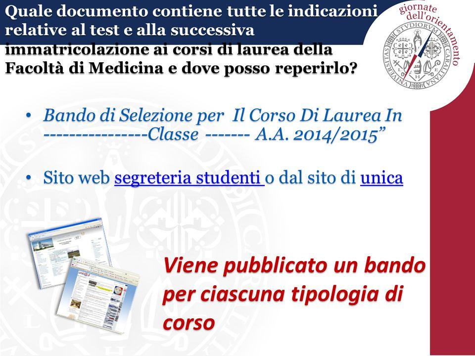 """Bando di Selezione per Il Corso Di Laurea In ----------------Classe ------- A.A. 2014/2015"""" Bando di Selezione per Il Corso Di Laurea In -------------"""
