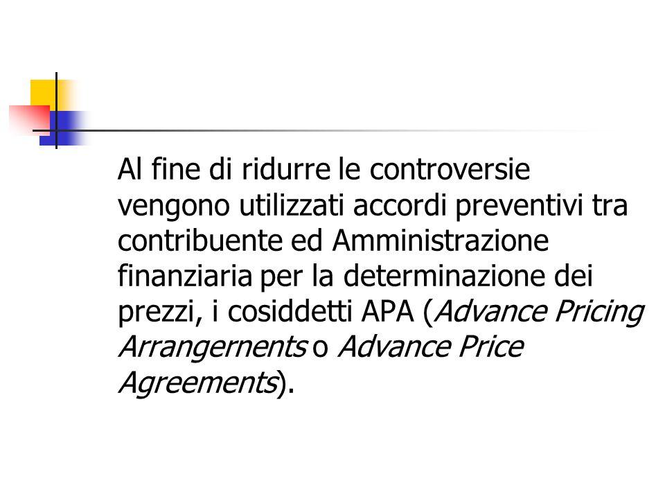 Al fine di ridurre le controversie vengono utilizzati accordi preventivi tra contribuente ed Amministrazione finanziaria per la determinazione dei pre