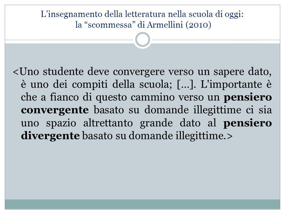 """L'insegnamento della letteratura nella scuola di oggi: la """"scommessa"""" di Armellini (2010)"""