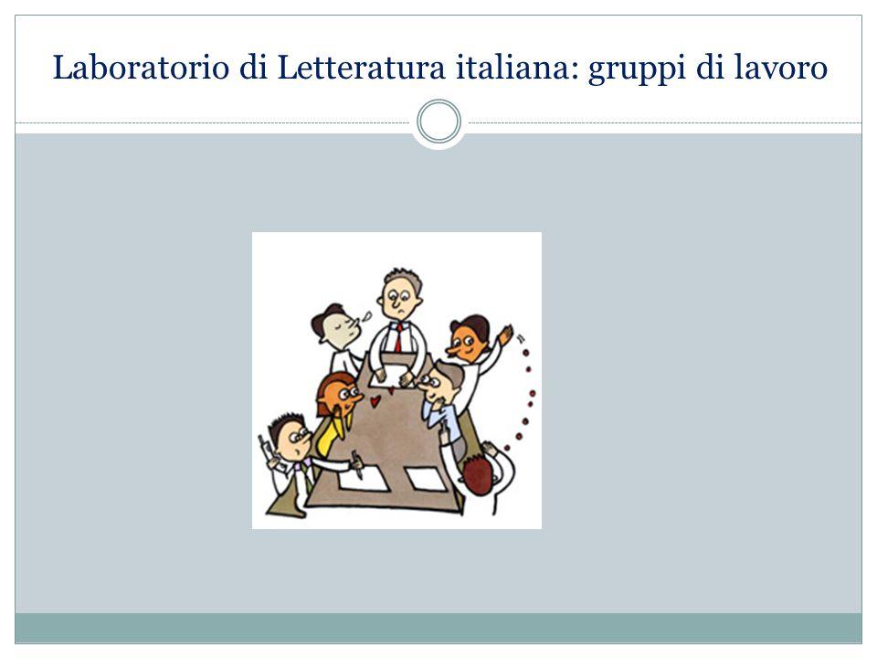 Laboratorio di Letteratura italiana: gruppi di lavoro