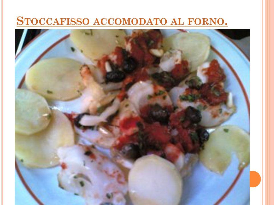 S TOCCAFISSO ACCOMODATO AL FORNO.
