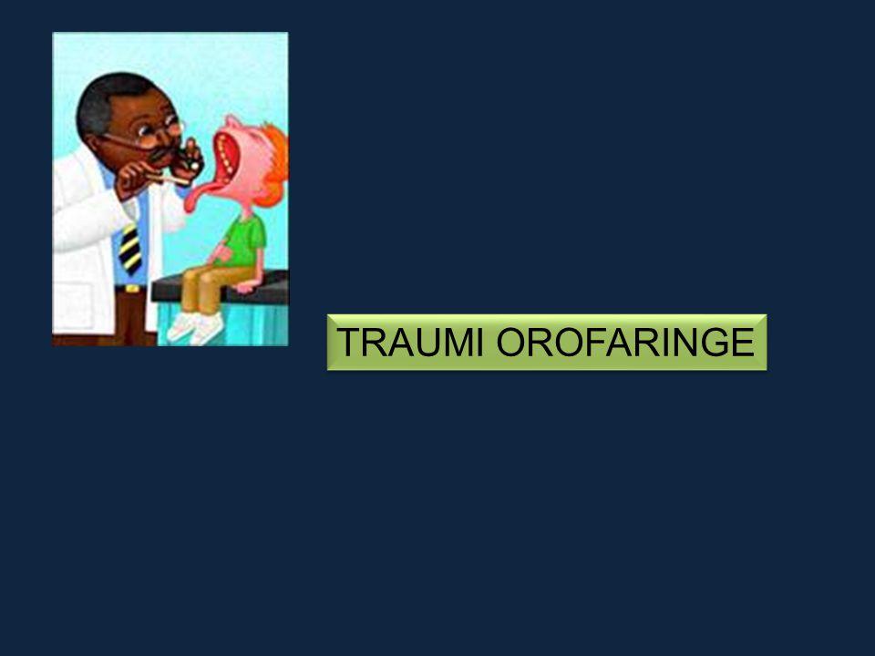 TRAUMI OROFARINGE