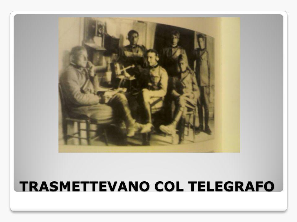 TRASMETTEVANO COL TELEGRAFO