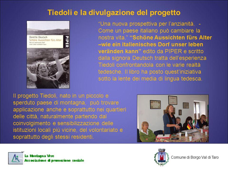 """C Comune di Borgo Val di Taro C """"Una nuova prospettiva per l'anzianità. - Come un paese italiano può cambiare la nostra vita."""" """"Schöne Aussichten fürs"""