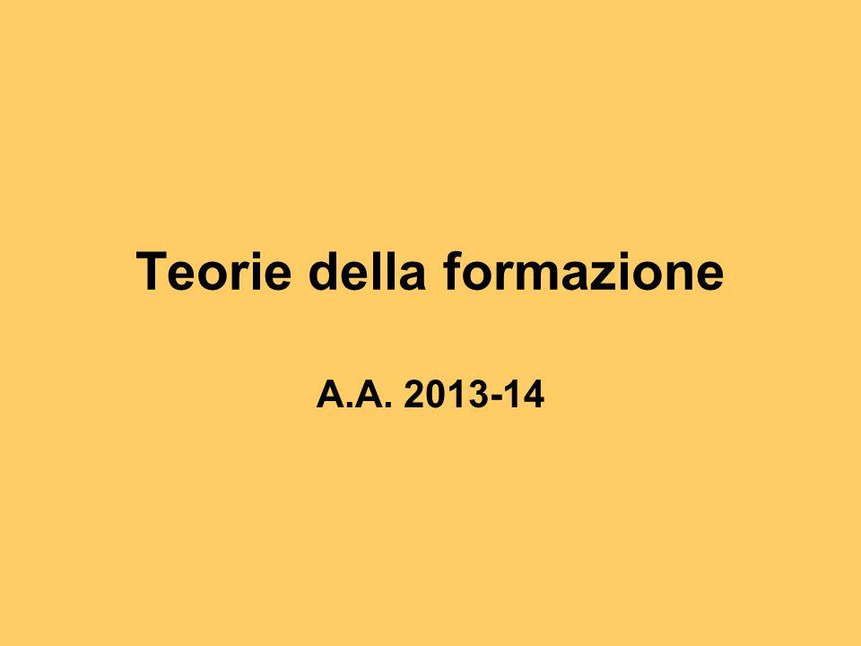 Teorie della formazione A.A. 2013-14