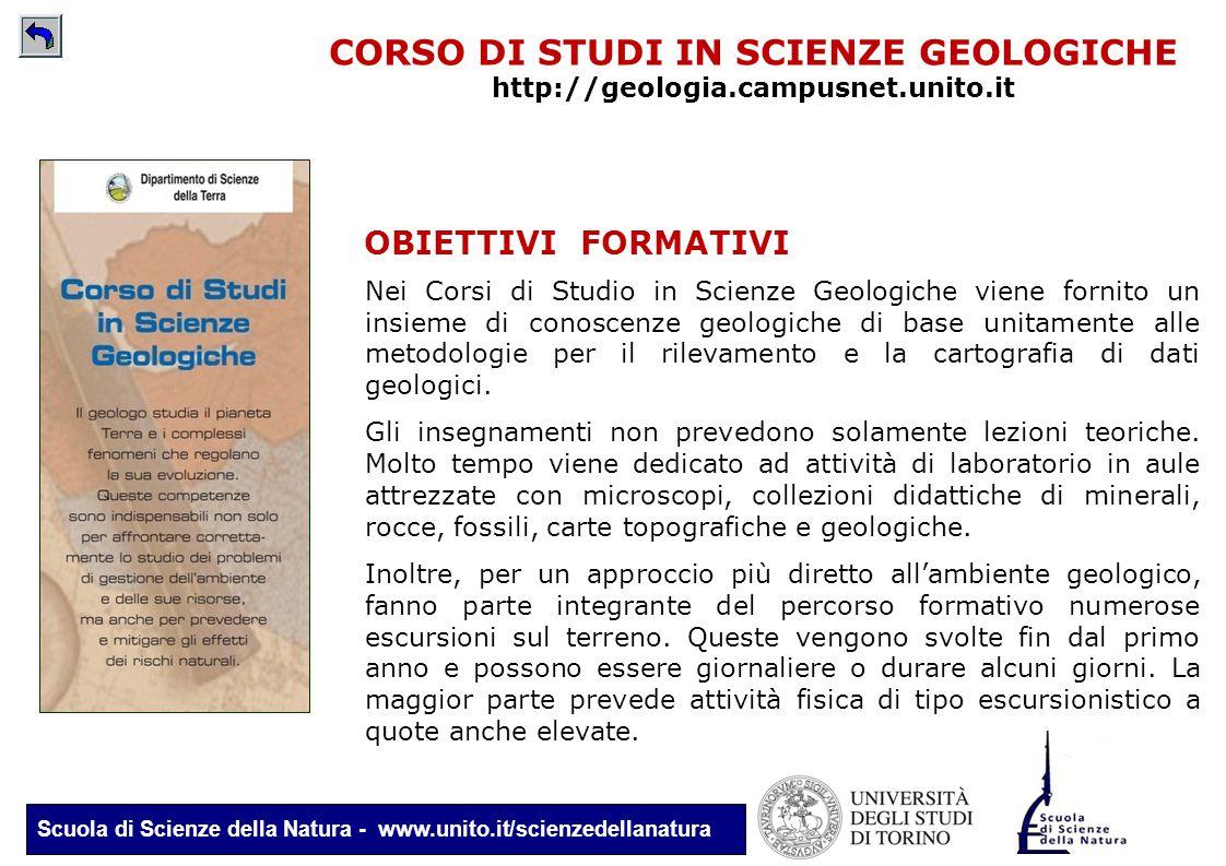 Scuola di Scienze della Natura - www.unito.it/scienzedellanatura CORSO DI STUDI IN SCIENZE GEOLOGICHE http://geologia.campusnet.unito.it OBIETTIVI FOR