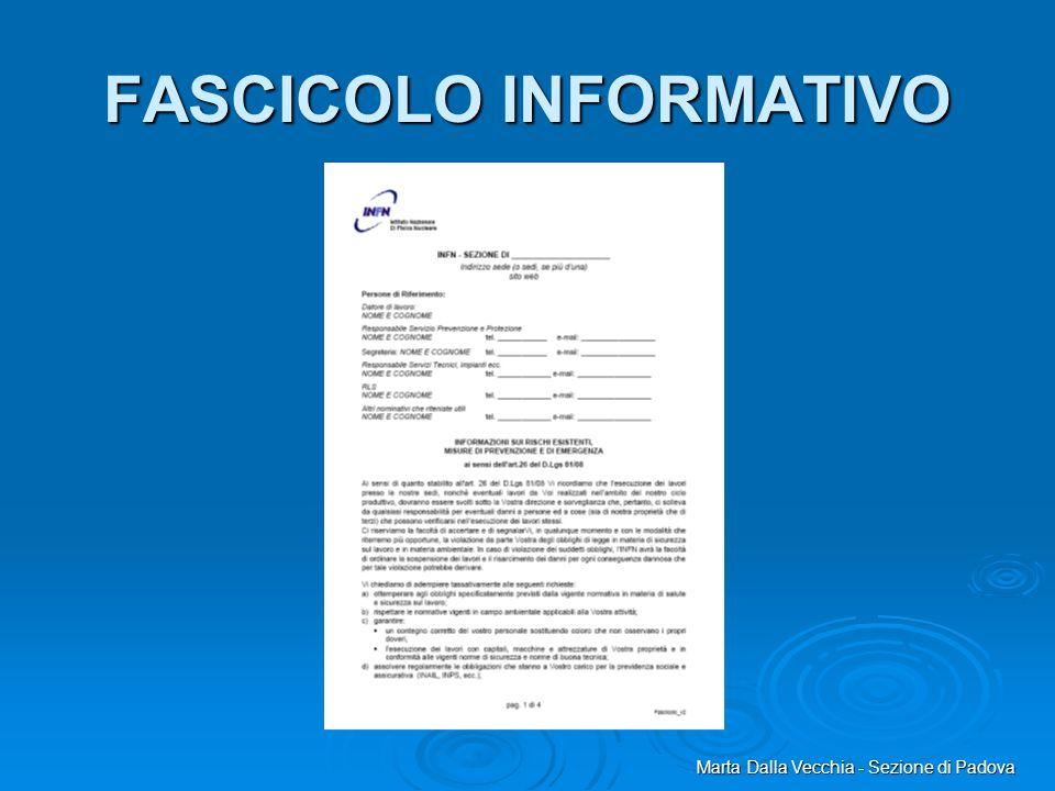 Marta Dalla Vecchia - Sezione di Padova FASCICOLO INFORMATIVO