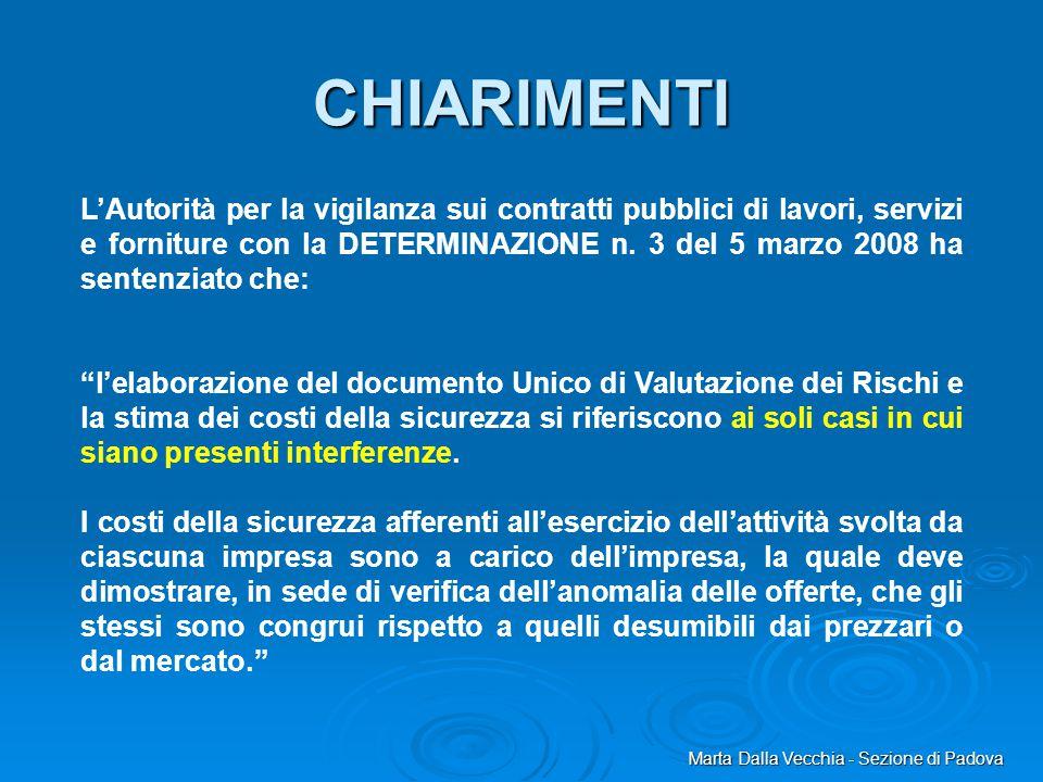 Marta Dalla Vecchia - Sezione di Padova L'Autorità per la vigilanza sui contratti pubblici di lavori, servizi e forniture con la DETERMINAZIONE n. 3 d