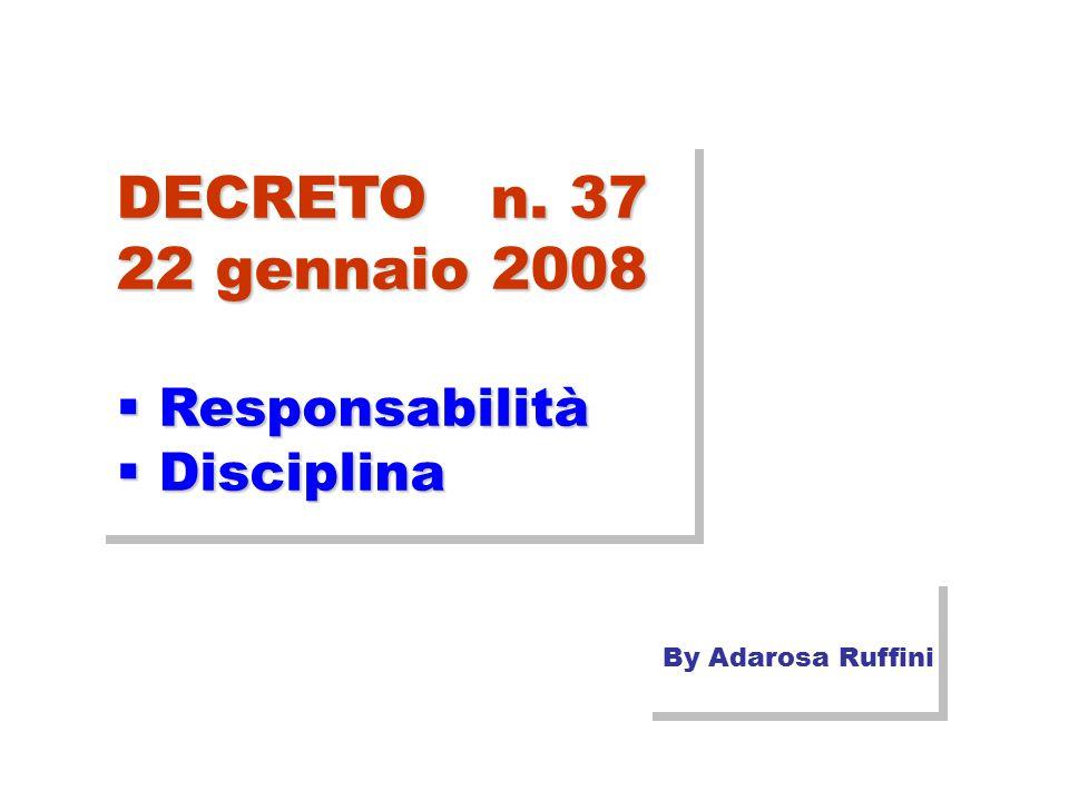 DECRETO n. 37 22 gennaio 2008  Responsabilità  Disciplina By Adarosa Ruffini