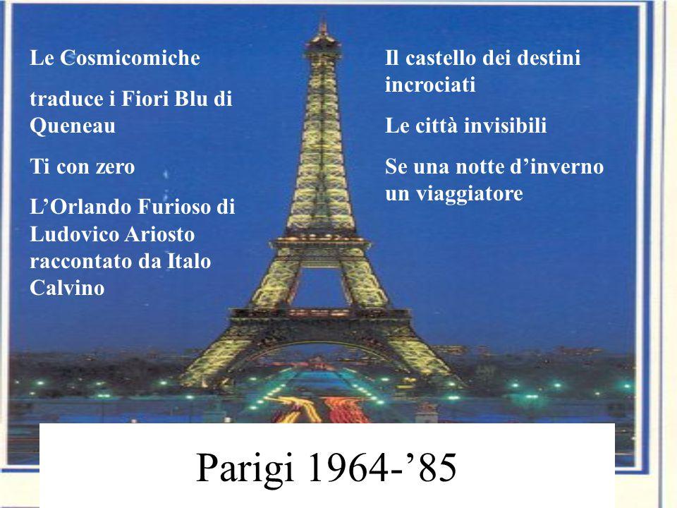 PARIGI Strutturalismo Queneau: I fiori blu, Esercizi di stile Gruppo dell'Ou.li.po: Laboratorio di letteratura potenziale