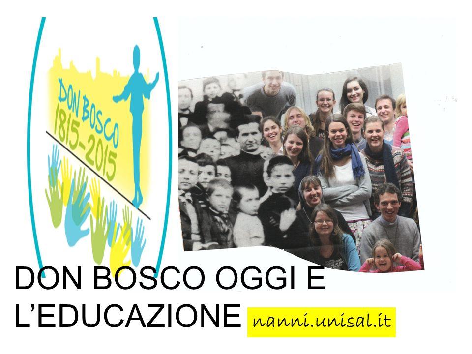 DON BOSCO OGGI E L'EDUCAZIONE nanni.unisal.it