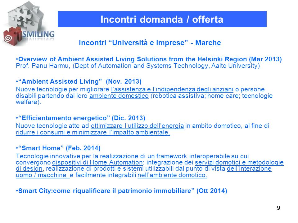 9 Incontri Università e Imprese - Marche Overview of Ambient Assisted Living Solutions from the Helsinki Region (Mar 2013) Prof.