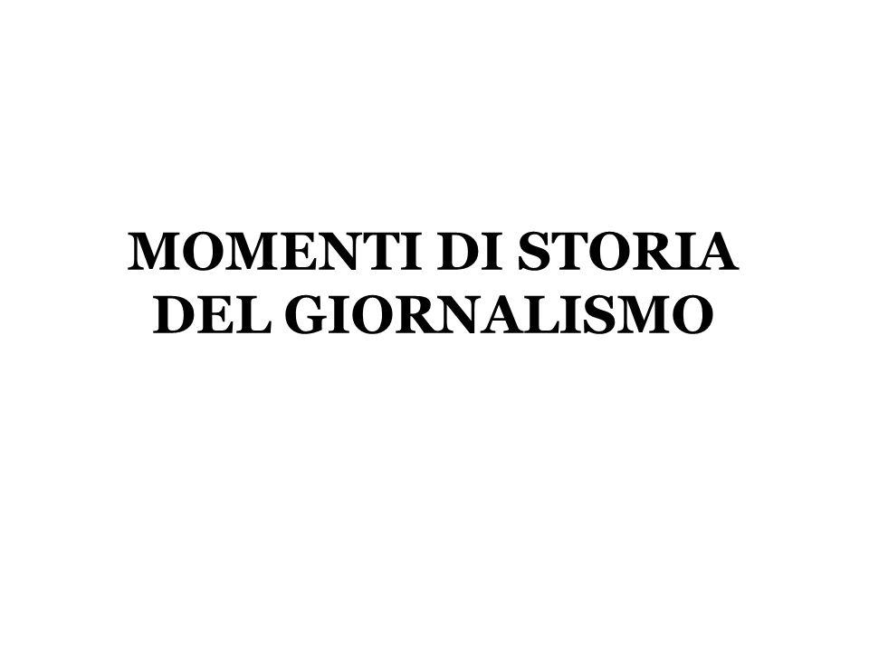 MOMENTI DI STORIA DEL GIORNALISMO