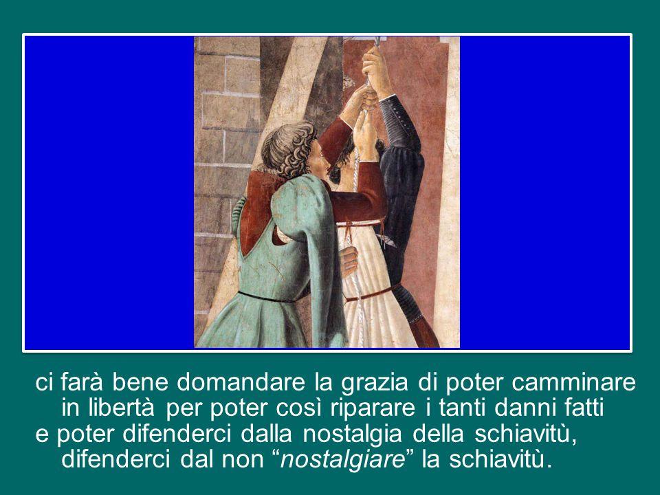 della schiavitù del suo egoismo, della schiavitù della sua pusillanimità e quella società cessa di essere cristiana. Cari fratelli e sorelle, conclude