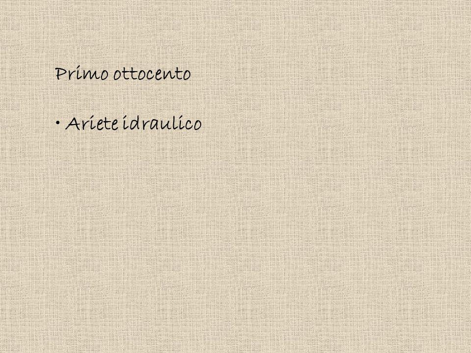 Primo ottocento Ariete idraulico