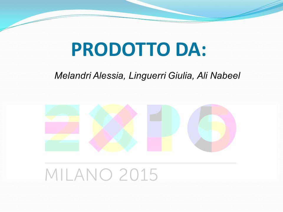 PRODOTTO DA: Melandri Alessia, Linguerri Giulia, Ali Nabeel