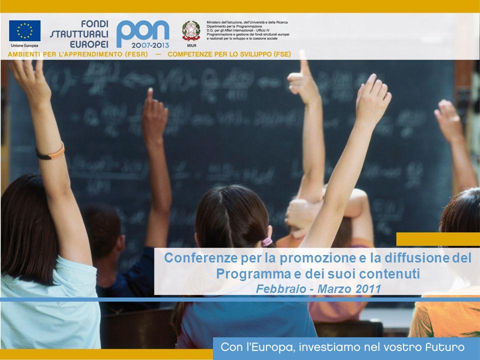 Conferenze per la promozione e la diffusione del Programma e dei suoi contenuti Febbraio - Marzo 2011