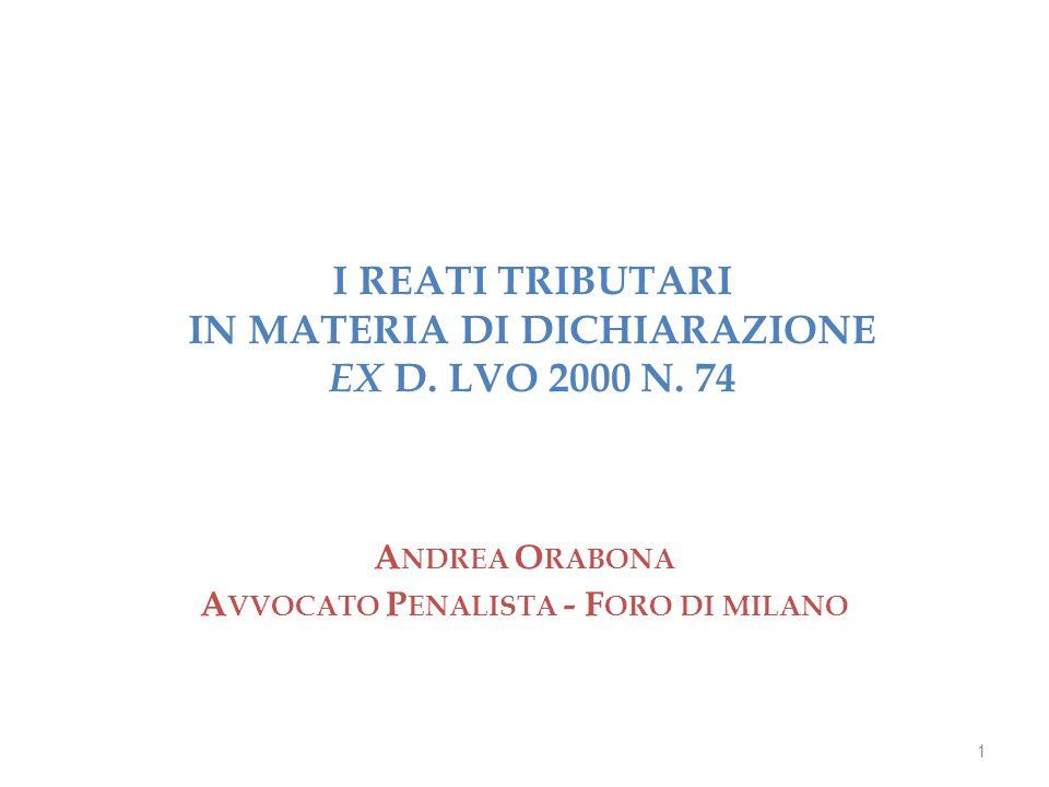 I REATI TRIBUTARI IN MATERIA DI DICHIARAZIONE EX D.