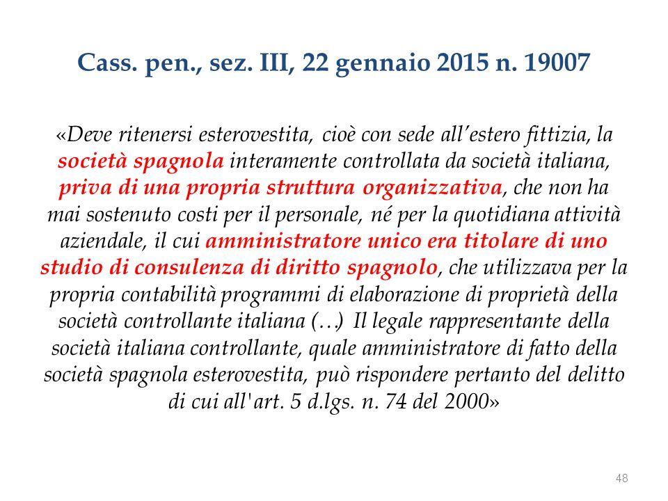 Cass. pen., sez. III, 22 gennaio 2015 n.