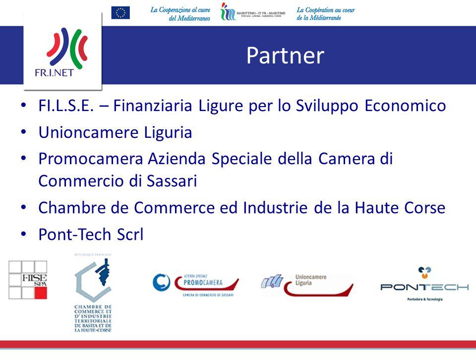 Partner FI.L.S.E. – Finanziaria Ligure per lo Sviluppo Economico Unioncamere Liguria Promocamera Azienda Speciale della Camera di Commercio di Sassari