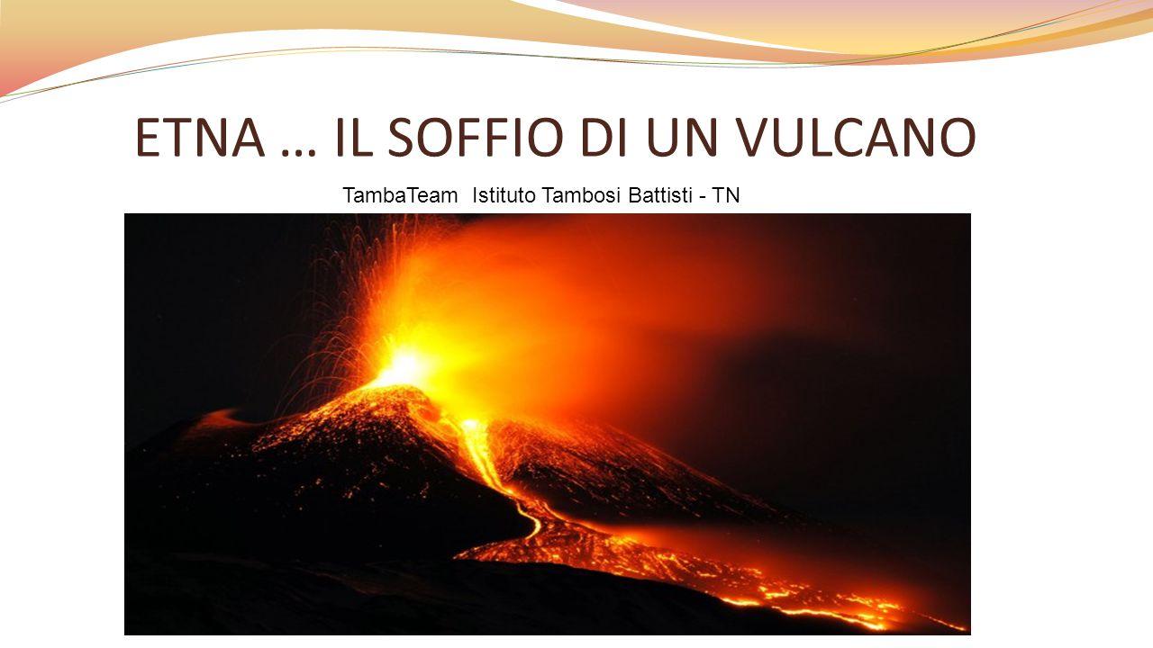 Il fascino esercitato dalle eruzioni vulcaniche La presenza di nel nostro paese di: vulcani attivi : l'Etna in Sicilia, la parte della costa laziale - campana e del mare antistante, le isole Eolie, il canale di Sicilia ed altri vulcani che sorgono dalla piana del Mar Tirreno; vulcani ormai estinti come il Monte Amiata in Toscana, vulcani quiescenti come il Vesuvio i Campi Flegrei e l'isola di Ischia.