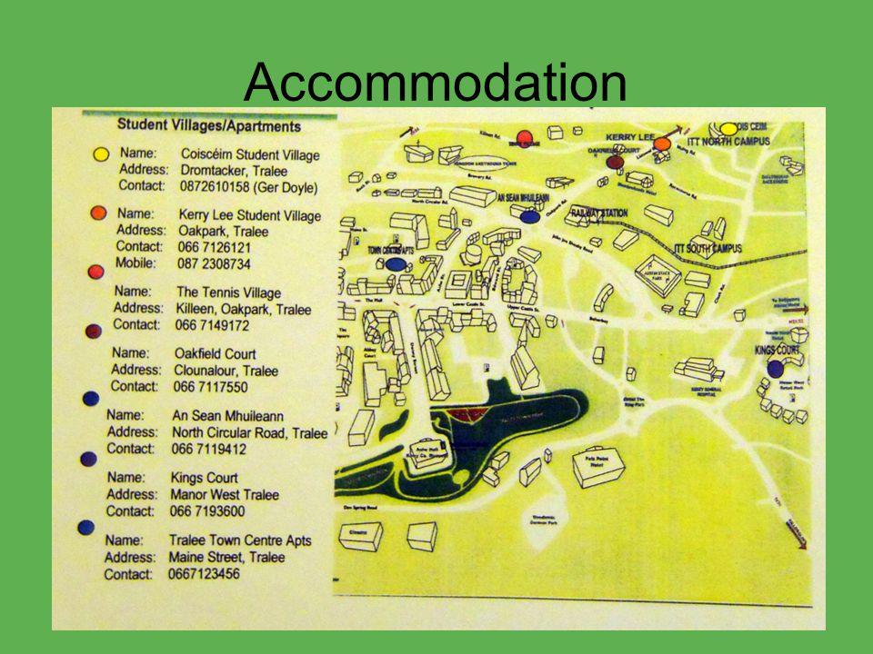 Accommodation (2) consigliata: An Sean Mhuilleann: - prossimo alla stazione autobus/treno e al supermercato; - a 5 min dal centro; - 5 min con l'autobus (1.50 euro per corsa) in alternativa 20 min in bicicletta o 40 min a piedi; - 250/300 euro al mese; - Accommodation per studenti, perfetta per il PARTY!!