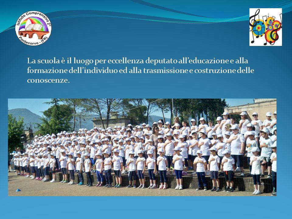 La scuola è il luogo per eccellenza deputato all'educazione e alla formazione dell'individuo ed alla trasmissione e costruzione delle conoscenze.