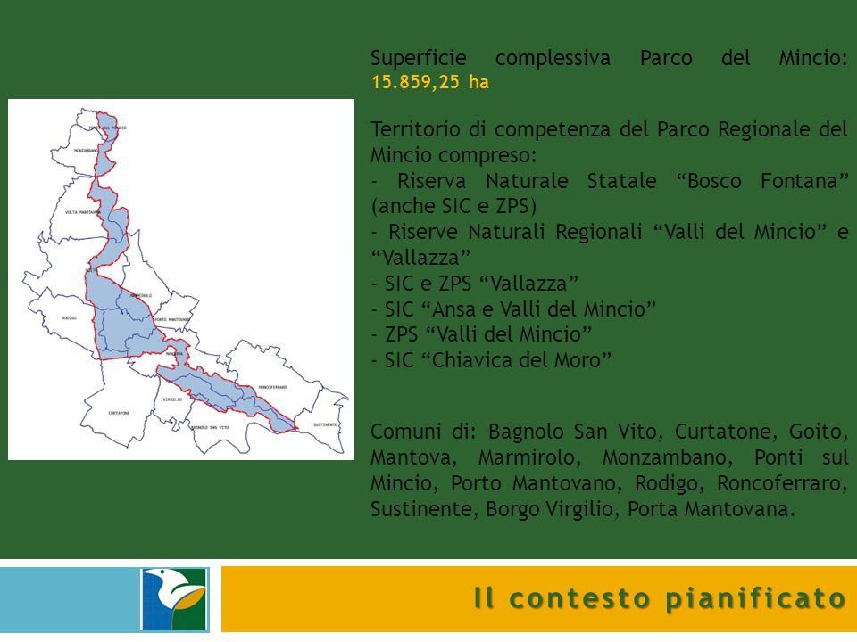 Il contesto pianificato Superficie complessiva Parco del Mincio: 15.859,25 ha Territorio di competenza del Parco Regionale del Mincio compreso: - Rise